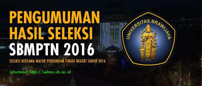 Pengumuman Hasil Seleksi SBMPTN 2016