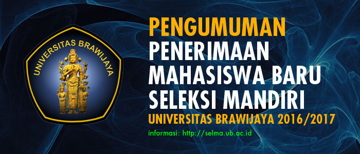 Pengumuman Penerimaan Mahasiswa Baru Seleksi Mandiri Universitas Brawijaya 2016/2017
