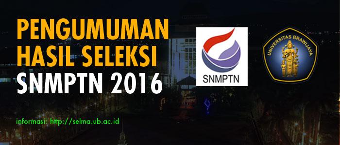 Pengumuman Hasil Seleksi SNMPTN 2016