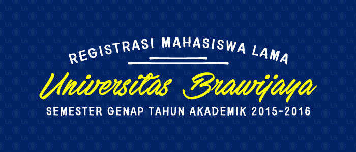 Registration of Universitas Brawijaya Students for Even Semester 2015-2016